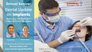 Oshwal Seminar - Dental Update @ Oshwal Ekta Centre | England | United Kingdom