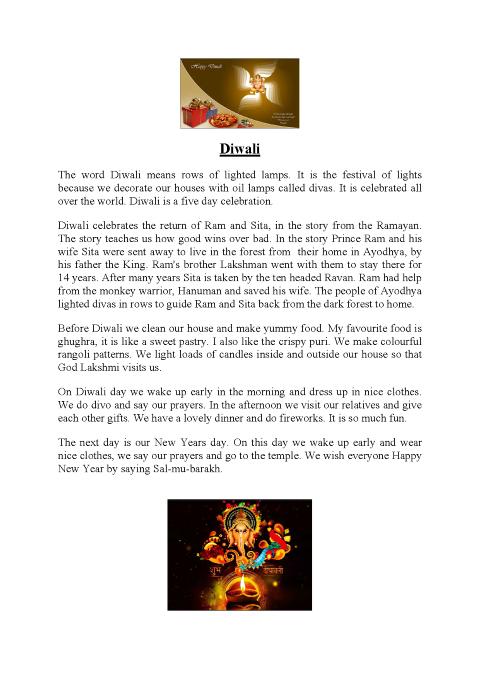 diwali write up 對印度教的重要性 這節日標誌著正義戰勝邪惡。梵文 deepavali 的意思是一排的燈, 代表了光明壓倒黑暗。因梵文已式微,漸漸變成了 diwali,這名稱廣泛地流傳,尤其在.