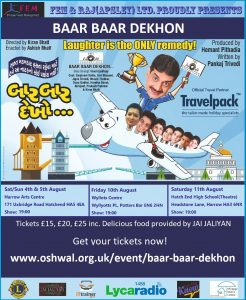 Baar Baar Dekhon Gujarati Natak 11th August Show @ Hatch End High School | England | United Kingdom
