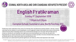 North Area English Pratikraman @ Compton School | England | United Kingdom