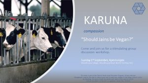 Karuna - Should Jains be Vegan? @ Woodhouse College